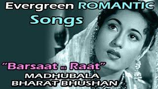 """Barsaat Ki Raat"" - ""Non Stop Superhit Songs"" - ""Madhubaala, Bharat Bhushan"""