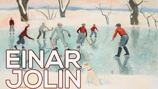 Einar Jolin: A collection of 151 works (HD)