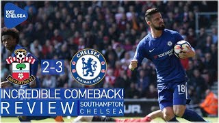 SOUTHAMPTON 2-3 CHELSEA || GIROUD - THE COMEBACK HERO || BUT CONTE HAS TO GO NOW!
