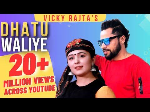 Dhatu Waliye (Official Video) - Vicky Rajta