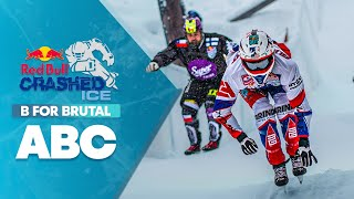 B stands for brutal. | ABC of Crashed Ice Part 1
