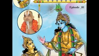 Srimad Bhagavad Geeta | Kurukshetram | Part 1 | By Sri Chinna Jeeyar Swamiji | Jet World
