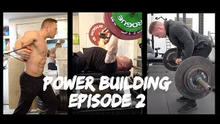 Power Building Episode 2 | Bench Upper Body Hypertrophy