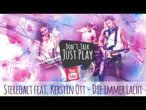 Stereoact feat. Kerstin Ott - Die Immer Lacht- How to play-Tutorial+Chords+Tabs+GuitarPro