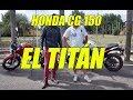HONDA NEW TITAN CG 150 - LA MÁQUINA