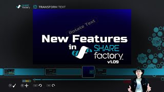 SHAREfactory™ v1.08 (PS4) New Features
