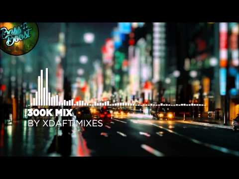 300,000 Subscribers - EDM Mix 2015 [Bass Boosted]