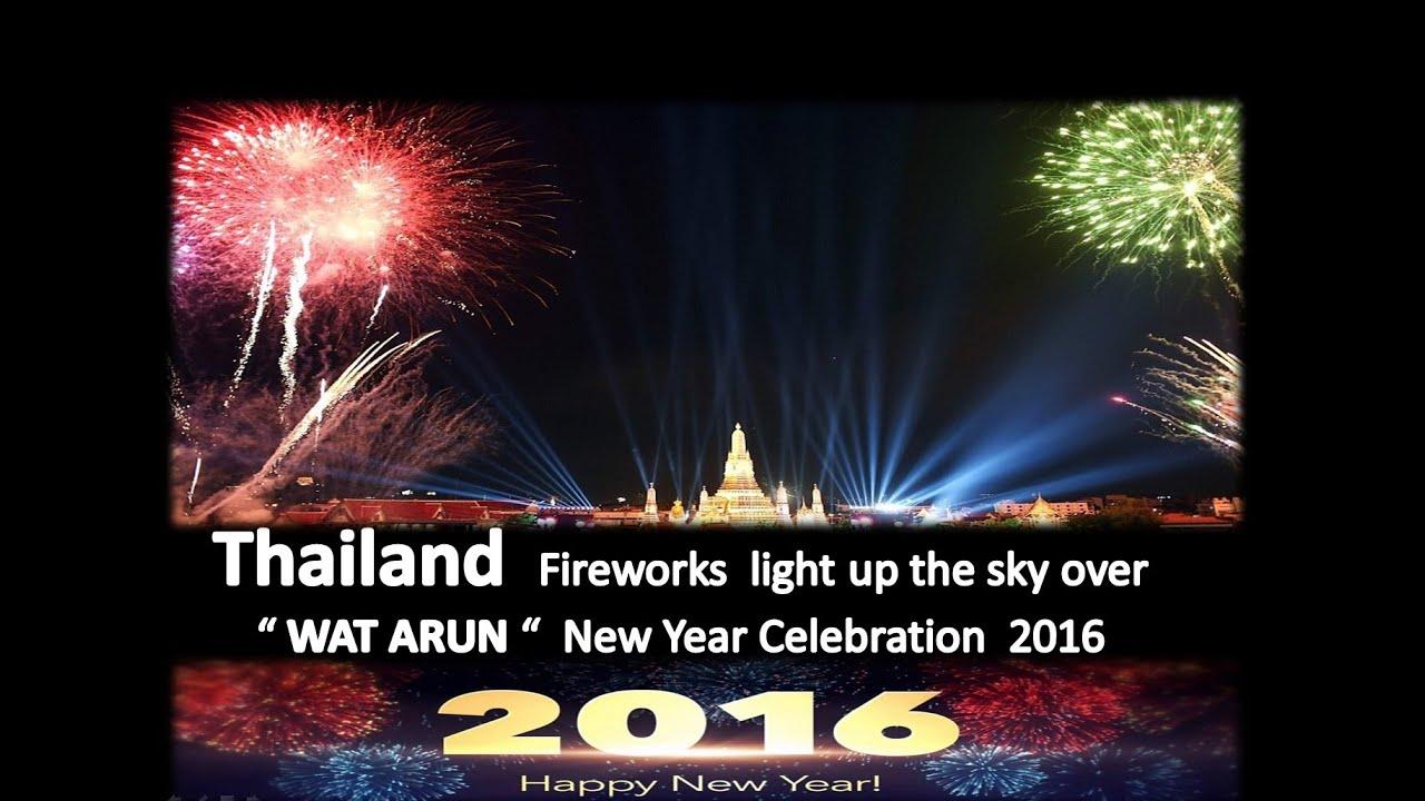 thailand new year 2016 fireworks over wat arun countdown