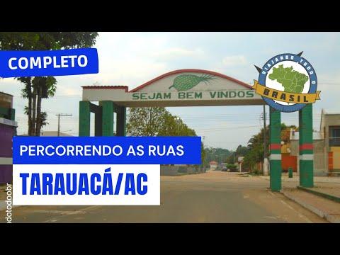 Viajando Todo o Brasil - Tarauacá/AC - Especial