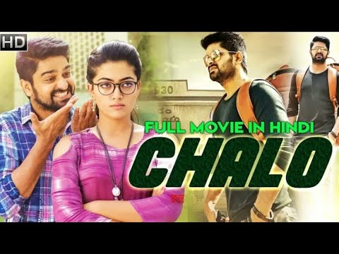CHALO 2018 New Released Full Hindi Dubbed Movie   Naga Shourya   South Movie 2