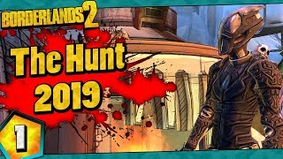 Borderlands 2 | The Hunt 2019 Funny Moments And Drops | Day #1