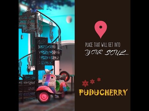 A travellers guide to Pondicherry (Pudhucherry)