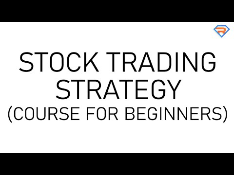 The Only Stock Trading Strategy You'll Ever Need (For Beginners)