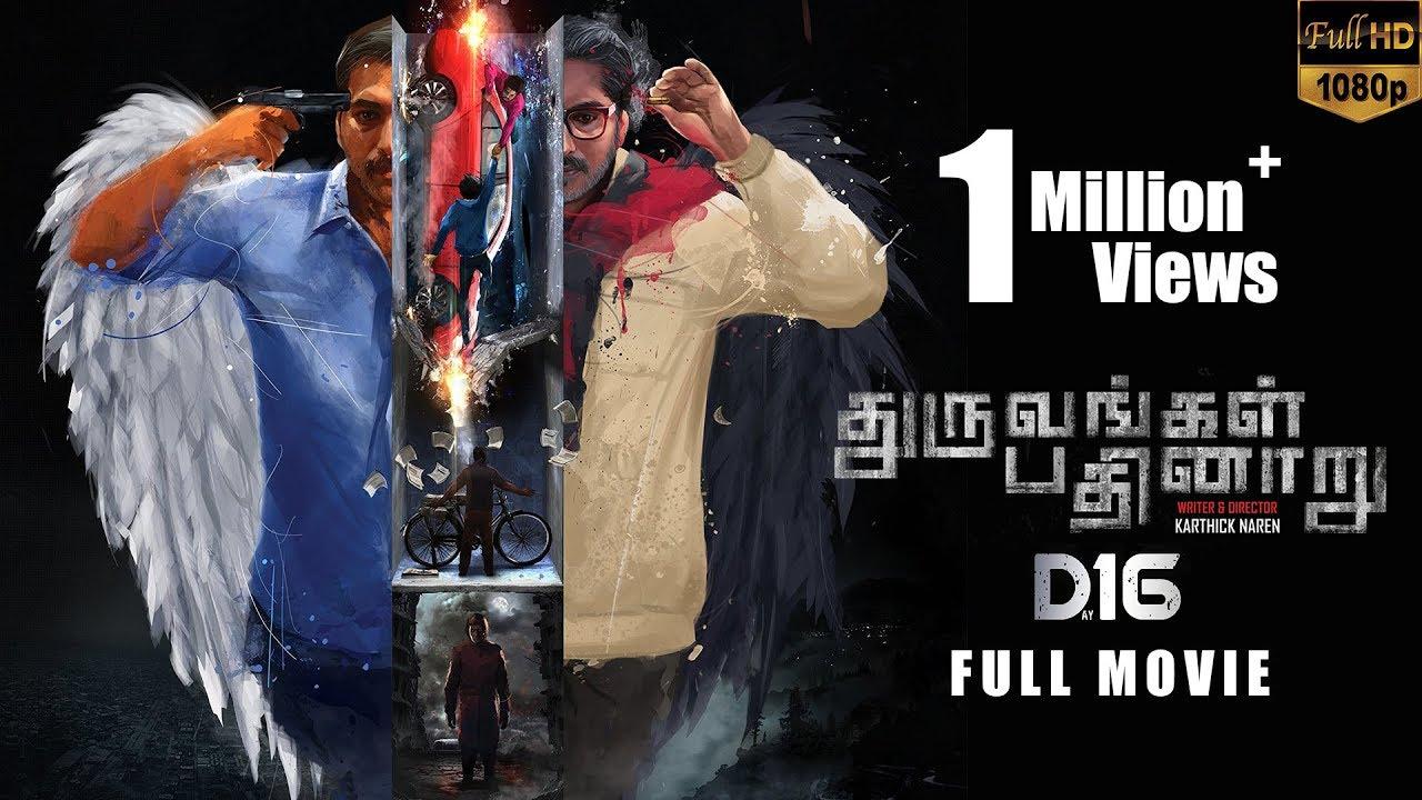 Download Dhuruvangal Pathinaaru D16 Tamil Full HD Movie - Rahman | Karthick Naren