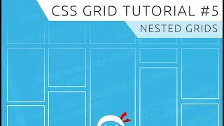 CSS Grid Tutorial #5 - Nested Grids