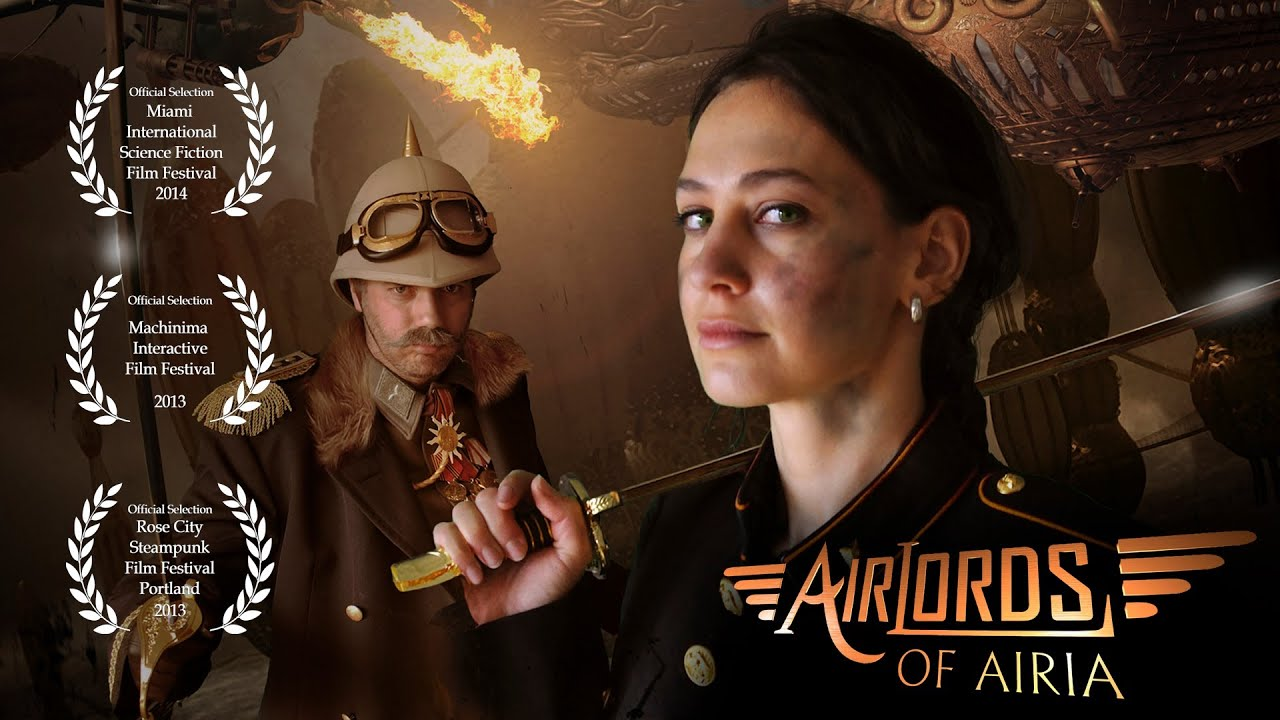 Steampunk Sci-Fi Short Film HD - Airlords of Airia - YouTube