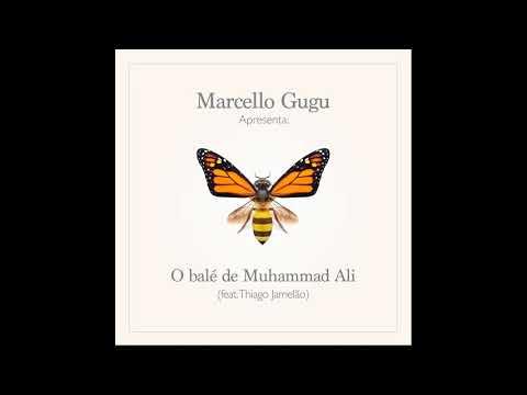 Marcello Gugu - O balé de Muhammad Ali Ft. Thiago Jamelão (prod. Dj Duh)