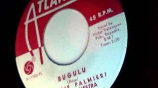 bugulu - charlie palmieri & his orchestra - atlantic 1967