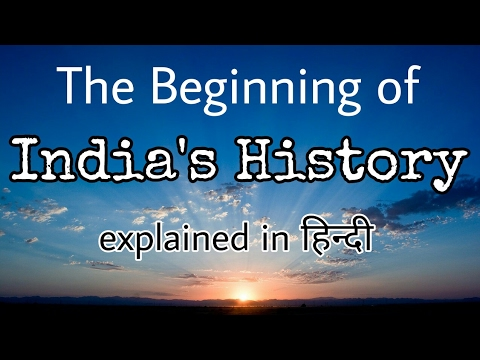 The Beginning Of India's History (Hindi/English)....
