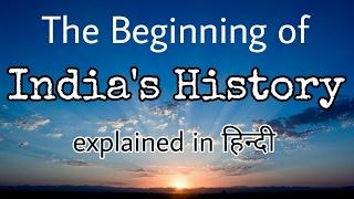 The Beginning of India's History (Hindi/English)....