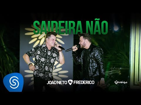 João Neto e Frederico - Saideira Não (DVD Em Sintonia)