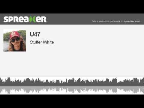 U47 (made with Spreaker)