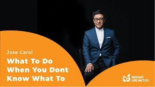 Jose Carol - What To Do When You Dont Know What To Do