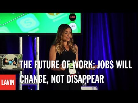 Futurist and Innovation Speaker Amber Mac: The Future of Work: Jobs Will Change, Not Disappear