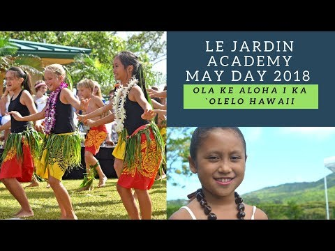 Le Jardin Academy May Day Celebration 2018