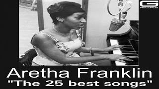 aretha franklin the 25 best songs gr 022 17 official compilation