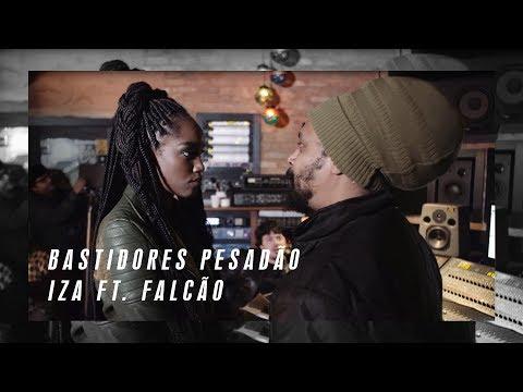 Making Of   IZA - Pesadão (part. Marcelo Falcão)