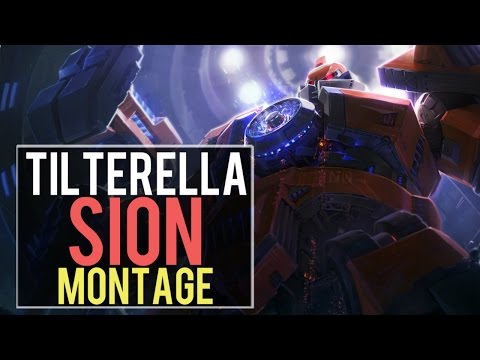 Tilterella Sion Montage | Best Sion Plays [IRIOZVN]