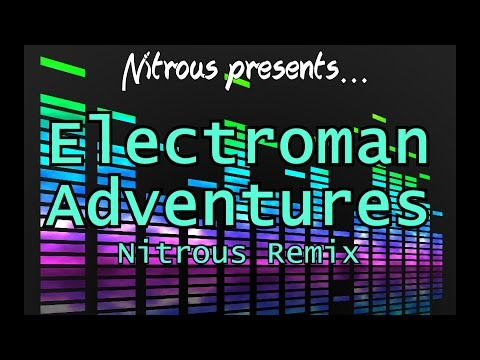 Waterflame - Electroman Adventures - Nitrous Remix