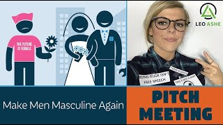 Make Men Masculine Again - Behind the Scenes at PragerU Pitch Meeting