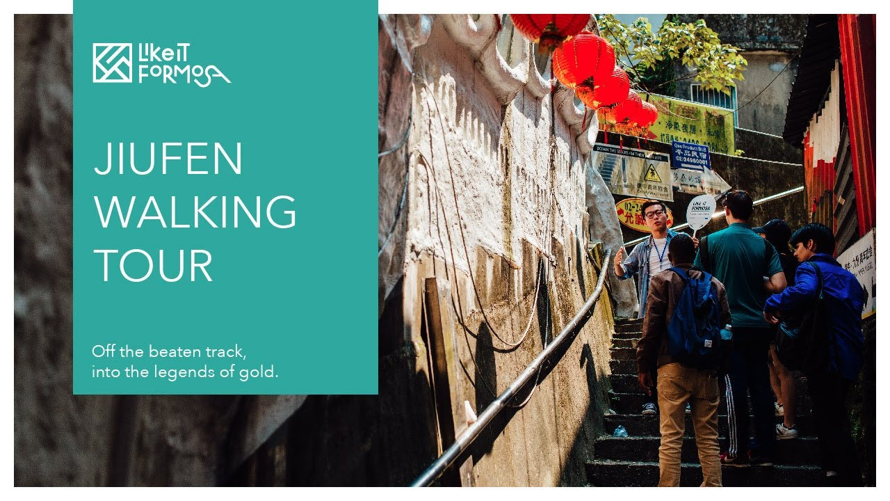 Jiufen Walking Tour丨Travel in Taiwan丨Like It Formosa, the No.1 Walking Tour