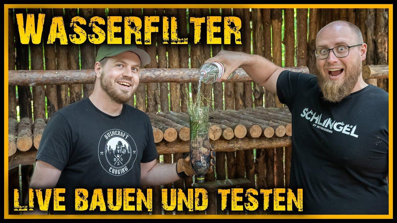 Wasserfilter bauen und testen - Live im Camp -  Outdoor Bushcraft Deutschland