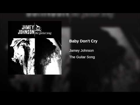 Baby Don't Cry