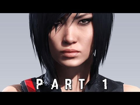 Mirror's Edge Catalyst Walkthrough Gameplay Part 1 - Faith PS4 Xbox One