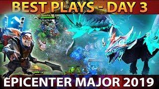 epicenter-major-2019-dota-2-best-plays-day-3-playoffs