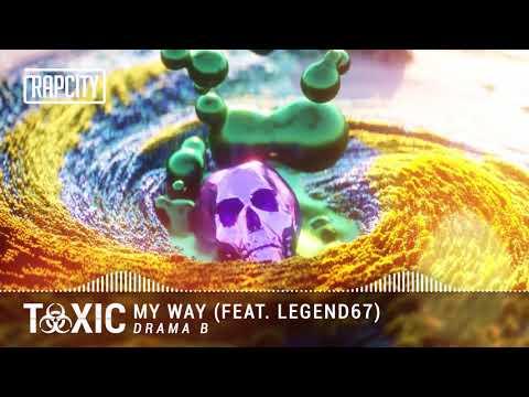 Drama B - Toxic (Full Album) EXCLUSIVE