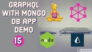 Yoga Graphql with Mongo DB Application Demo Query:Mutations #24