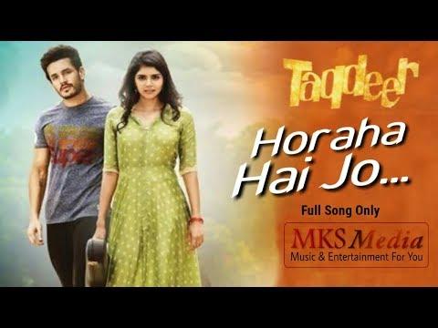 Ho Raha Hai Jo - Armaan Malik - Taqdeer - Hindi Dubbed Movie Full Song 2018