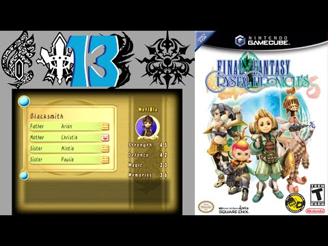 Final Fantasy Crystal Chronicles – 13 – Our Happy Families ⚙️Metal Blade 427⚙️