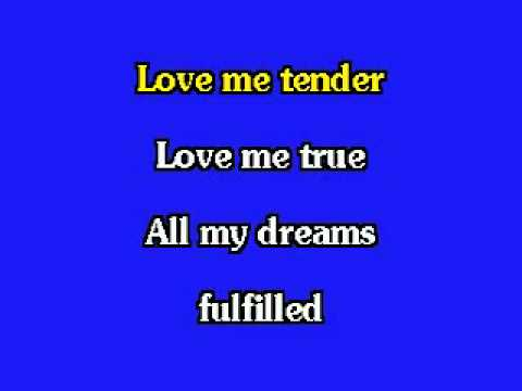 ELVIS KARAOKE-LOVE ME TENDER (LIVE)