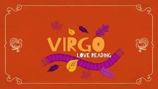 VIRGO MID-MONTH 15-30TH NOV. 2018 LOVE TAROT READING SUDDEN ENDINGS 🦃