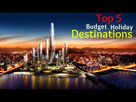Top 5 Cheapest Holiday Destinations!