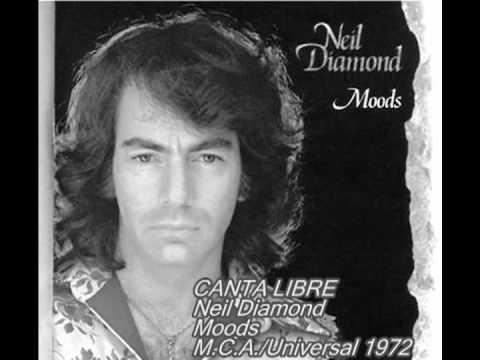 NEIL DIAMOND EN ESPAÑOL-Canta Libre (Con subtítulos)