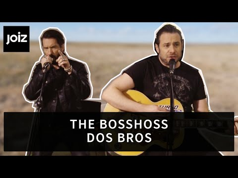 The BossHoss – Dos Bros (live at joiz)