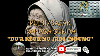 """Puisi/Sajak Bahasa Sunda """"DU'A KEUR NU JADI INDUNG"""""""
