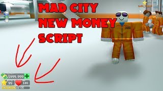 Roblox Mad City NEW Money SCRIPT! [1M+ MONEY !!]